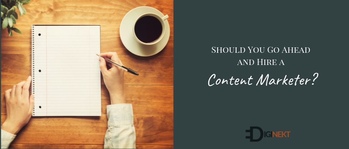 Should you hire a content marketer